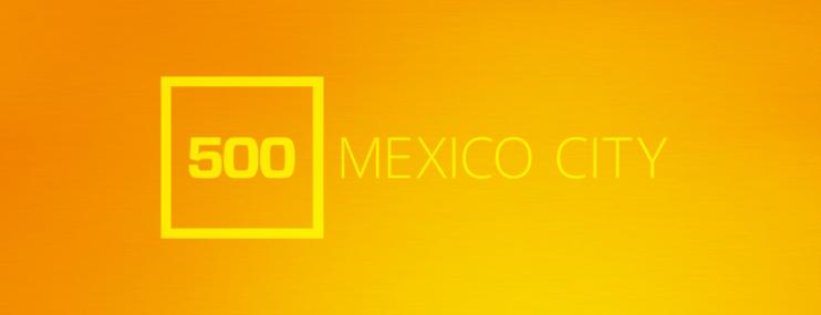 7 Startups: Emprendedores Tecnológicos 500 Mexico City