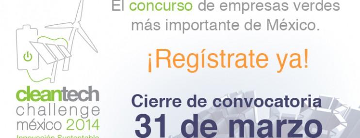 Cleantech Challenge México Lanza Convocatoria 2014