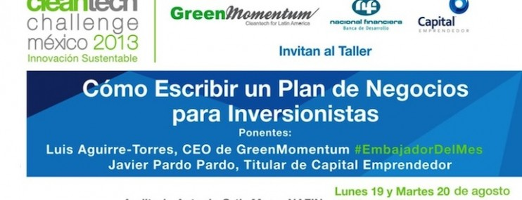 Cleantech Challenge México 2013 Te Invita A Su Taller