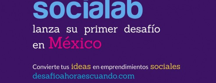 Ahora Es Cuando: nuevo reto para emprendedores sociales