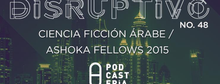 Disruptivo #48: Ciencia Ficción Árabe