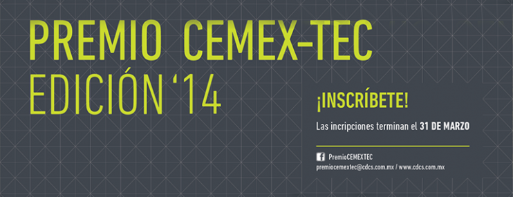 Convocatoria: Participa en el Premio CEMEX-TEC