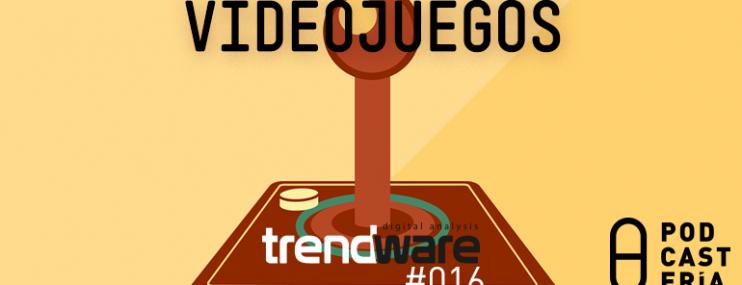 Trendware #16: Videojuegos