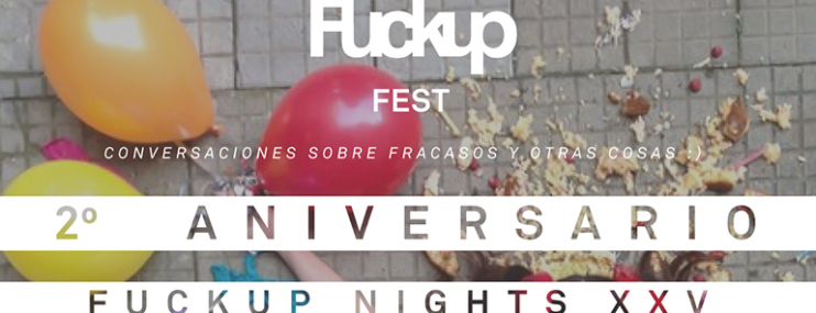 ¡Anótate! FuckUp Nights Celebra Dos Años De Historias