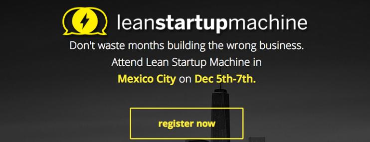 Lean Startup Machine en la Ciudad de México