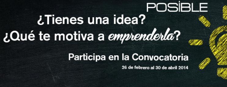 Hazlo POSiBLE y Participa En La Convocatoria de 2014