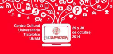 RedEmprendia Spin 2014: Ahora En México