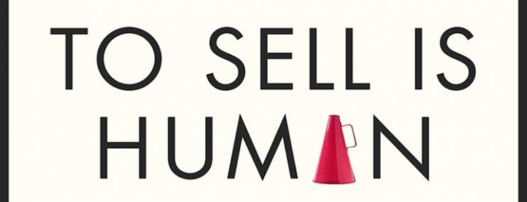 """Reseña del libro """"Vender es humano"""" de Daniel Pink"""