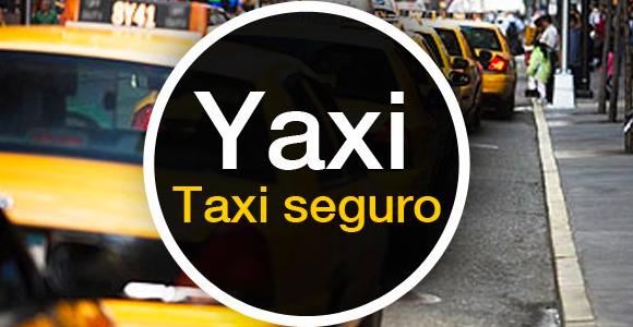 'Yaxi App' Taxis seguros