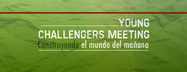 Young Challengers Meeting: Construye El Mañana
