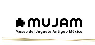 MUJAM – Una tradición en juguetes antiguos – Think&Start
